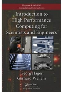 Introduction to High Performance Computing for Scientists and Engineers