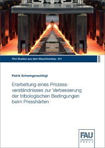 Cover zu Erarbeitung eines Prozessverständnisses zur Verbesserung der tribologischen Bedingungen beim Presshärten